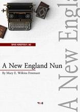 A New England Nun (영어로 세계문학읽기 80)