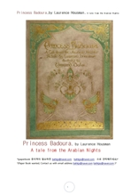 아라비안나이트 바도라공주.Princess Badoura,by Laurence Housman. A tale from the Arabian Nights