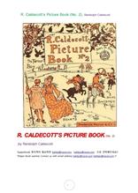 """칼데코트의그림책.R. Caldecott""""s Picture Book (No. 2), Randolph Caldecott"""