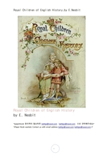 영국역사의 왕족어린이들.Royal Children of English History,by E.Nesbit