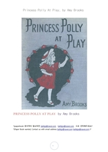 놀고있는 폴리공주님.Princess Polly At Play, by Amy Brooks
