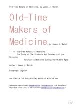 옛날 중세시대의 의학도들.Old-Time Makers of Medicine, by James J. Walsh