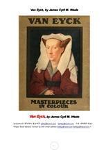 폴란드궁중화가 반 아이크 형제.Van Eyck, by James Cyril M. Weale