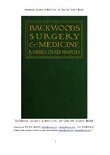 백우드 외과 내과.Backwoods Surgery & Medicine, by Charles Stuart Moody