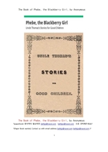 피비,블랙베리소녀 이야기그림책.,The Book of Phebe, the Blackberry Girl, by Anonymous