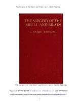 신경외과의 두개골및 뇌 수술.The Surgery of the Skull and Brain, by L. Bathe Rawling