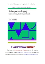 셰익스피어의 4대 비극.The Book of Shakespearean Tragedy.Hamlet, Othello, King Lear, Macbeth , by A.
