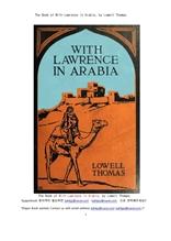 아라비아의 로렌스.The Book of With Lawrence in Arabia, by Lowell Thomas