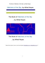 하늘의 관찰자 천문학자들.The Book of Watchers of the Sky, by Alfred Noyes