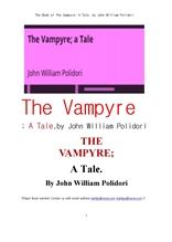 뱀파이어 흡혈귀.The Book of The Vampyre; A Tale, by John William Polidori