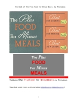 식사를 대용하기 위한 좋은 음식.The Book of The Plus Food for Minus Meals, by Anonymous