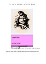 멘페스의 네덜란드화가 렘브란트.The Book of Rembrandt, by Mortimer Menpes