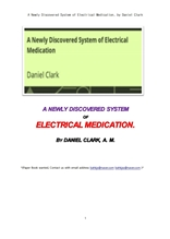 전기를 이용한 약치료의 새로발견된 시스템.A Newly Discovered System of Electrical Medication, by Dani