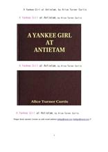 미국의 앤티텀에서의 양키소녀. A Yankee Girl at Antietam, by Alice Turner Curtis
