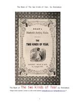 두가지의 걱정.The Book of The two kinds of fear, by Anonymous