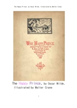 행복한왕자와 다른이야기.The Happy Prince and Other Tales, by Oscar Wilde, Illustrated by Walter Cran