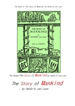 인류 이야기.The Book of The Story of Mankind, by Hendrik van Loon