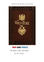 톨스토이의 전쟁과 평화. The Book of War and Peace, by Leo Tolstoy