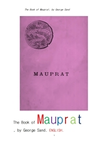 조르주 상드의 모프라.영어.The Book of Mauprat, by George Sand .English.