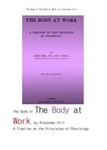의학 생리학.medical physiology. The Book of The Body at Work,A Treatise on the Principles of Physiol