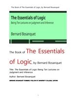 논리의 요점을 판단과 추론의 론論상의 10개 강의.The Book of The Essentials of Logic,being TEN LECTURE