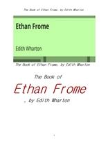 와튼의 에단프롬. The Book of Ethan Frome, by Edith Wharton
