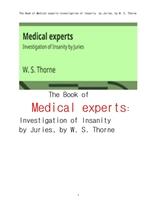 배심원이 심신장애를 조사하기위한 의학전문가들. The Book of Medical experts:Investigation of Insanity
