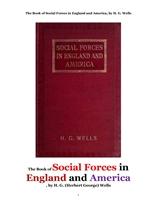 사회적 영향력,영국잉글랜드와 미국에서의.The Book of Social Forces in England and America, by H. G. W