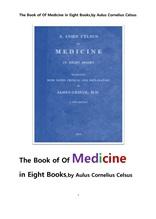 켈수스의 의학에 관한책 총8권.The Book of Of Medicine in Eight Books,by Aulus Cornelius Celsu s