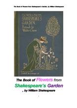 """섹스피어 정원의 꽃들. The Book of Flowers from Shakespeare""""s Garden, by William Shakespeare"""