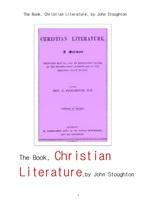 기독교 크리스티안 문학The Book, Christian Literature, by John Stoughton