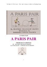 패리스 페어 짝꿍이 하루동안 한것들.The Book of A Paris pair; Their day's doings, by Beatrice Bradshaw Brown