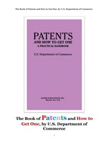 특허 特許 와 특허를 얻는 법.The Book of Patents and How to Get One, by U.S. Department of Commerce