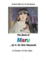마루 바다의 꿈.The Book of Maru,A Dream of the Sea, by H. De Vere Stacpoole