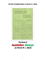 호주인의 에세이집. The Book of Australian Essays, by Francis W. L. Adams