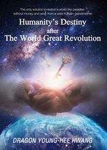 Humanity's Destiny after The World Great Revolution