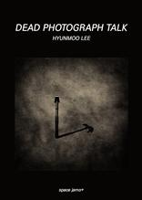 DEAD PHOTOGRAPH TALK