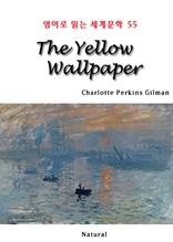 The Yellow Wallpaper (영어로 읽는 세계문학 54)