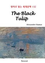 The Black Tulip (영어로 읽는 세계문학 132)