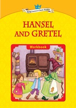 Hansel and Gretel - Young Learners Classic Readers Level 1