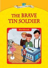 The Brave Tin Soldier - Young Learners Classic Readers Level 1