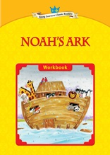 Noah's Ark - Young Learners Classic Readers Level 1