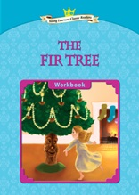 The Fir Tree - Young Learners Classic Readers Level 2