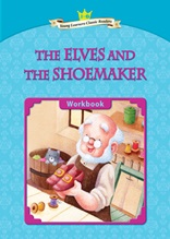 The Elves and the Shoemaker - Young Learners Classic Readers Level 2