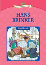 Hans Brinker - Young Learners Classic Readers Level 3