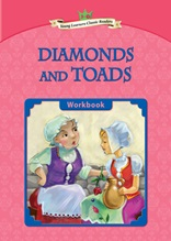 Diamonds and Toads - Young Learners Classic Readers Level 3