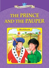 The Prince and the Pauper - Young Learners Classic Readers Level 4