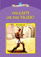 The Lady or the Tiger? - Young Learners Classic Readers Level 4