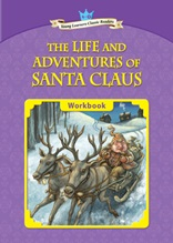 The Life and Adventures of Santa Claus - Young Learners Classic Readers Level 4