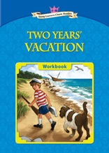 Two Years' Vacation - Young Learners Classic Readers Level 6